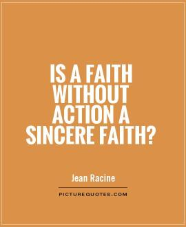 is-a-faith-without-action-a-sincere-faith-quote-1