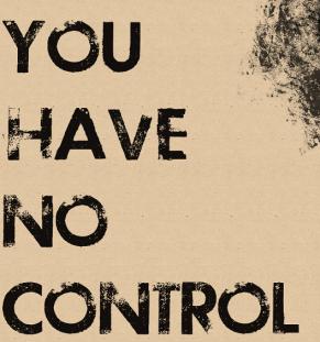 u-have-no-control
