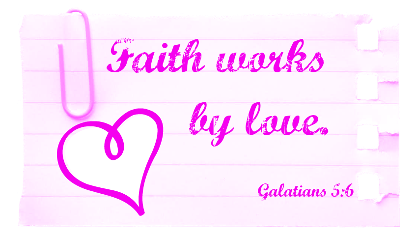 Faith works by love..png.png