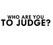 dont-judge-judge-life-quotes-teen-quotes-favim-com-1703888