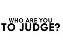 dont-judge-judge-life-quotes-teen-quotes-favim-com-1703888