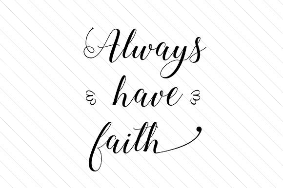 always-have-faith